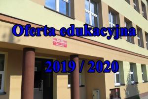Oferta edukacyjna 2019/2020 dla absolwentów gimnazjum i absolwentów szkoły podstawowej i opis wszystkich zawodów oferowanych przez ZSP nr 1